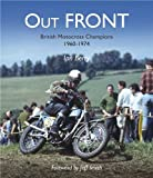 Out Front: British Motocross Champions 1960-1974