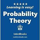 Probability Theory Hörbuch von  IntroBooks Gesprochen von: Andrea Giordani