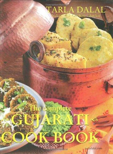 The Complete Gujarati Cook Book by Tarla Dalal