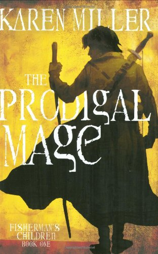 Image of The Prodigal Mage (Fisherman's Children)