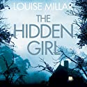 The Hidden Girl (       UNABRIDGED) by Louise Millar Narrated by Clare Corbett