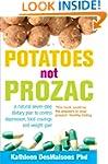 Potatoes Not Prozac: How To Control D...