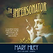 The Impersonator | [Mary Miley]