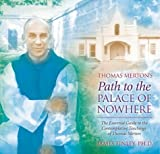 img - for Thomas Merton's Path to the Palace of Nowhere by James Finley, Thomas Merton(February 1, 2004) Audio CD book / textbook / text book