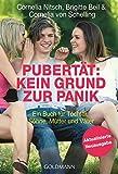 Pubertät: Kein Grund zur Panik!: Ein Buch für Töchter