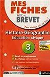 Mes fiches ABC du BREVET Histoire G�o...