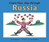 Count Your Way Through Russia (Count Your Way)