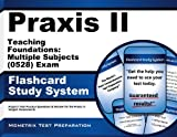 Praxis II Teaching Foundations: Multiple Subjects