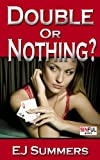 img - for MMF Sex Stories: Double or Nothing (Bicurious menage) book / textbook / text book