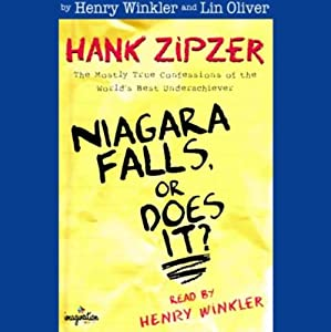 Niagara Falls, or Does It?: Hank Zipzer, The Mostly True Confessions of the World's Best Underachiever | [Henry Winkler, Lin Oliver]