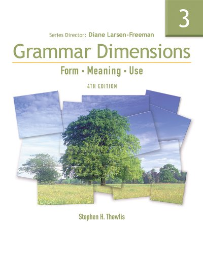 Grammar Dimensions 3: Form, Meaning, and Use, Fourth...