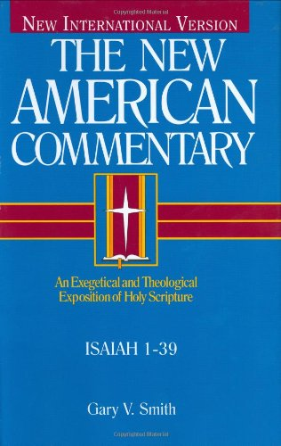 The New American Commentary Isaiah 1 39 Vol 15A New American Commentary