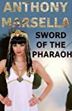 img - for Sword of the Pharaoh (Warrior of Egypt) book / textbook / text book