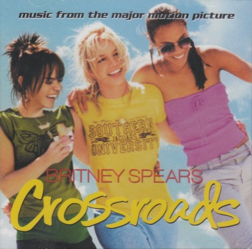 Britney Spears - Crossroads - Zortam Music