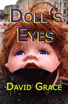 doll's eyes - david grace