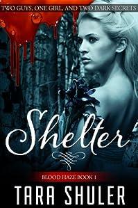 (FREE on 9/7) Shelter by Tara Shuler - http://eBooksHabit.com