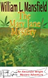 img - for The Mary Jane Mystery (Alexander Wright Mystery Adventure Book 3) book / textbook / text book