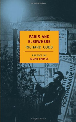 Paris and Elsewhere (New York Review Books Classics)