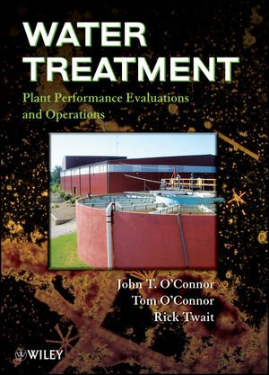 Water Treatment Plant Performance Evaluations and Operations