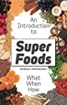 Superfoods: What are Superfoods? The...