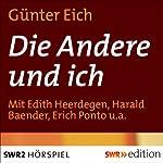 Die Andere und ich | Günter Eich