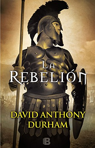 La rebelion / The Risen : A Novel of Spartacus  [Durham, David Anthony] (Tapa Dura)