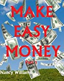 Make Easy Money &#8211; Part 1