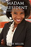 img - for MADAM PRESIDENT (Modern Fiction) book / textbook / text book