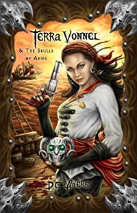 Terra Vonnel And The Skulls Of Aries: by D.C. Akers ebook deal