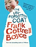 Cover of The Unforgotten Coat by Frank Cottrell Boyce 1406333859