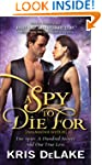 Spy to Die For (Assassins Guild)