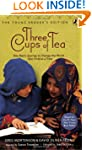 Three Cups of Tea: One Man's Journey...