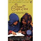 """Three Cups of Tea: Young Readers Edition: One Man's Journey to Change the World... One Child at a Timevon """"Greg Mortenson"""""""