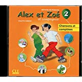 Alex ET Zoe ET Compagnie 2 - Nouvelle Edition: CD Audio Individuel 2 (French Edition)