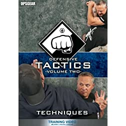 Defensive Tactics - Volume Two: Techniques