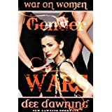 GENDER WARS - War on Women [Political fiction, women in politics] ~ Dee Dawning