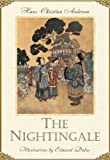 The Nightingale (Illustrated) (Andersens Fairy Tales)