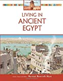img - for Living in Ancient Egypt (Living in the Ancient World) book / textbook / text book