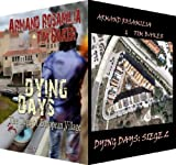 img - for Dying Days: Siege 1 And 2 Set book / textbook / text book