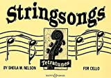 BOOSEY & HAWKES NELSON SHEILA M. - STRINGSONGS - CELLO Partition classique Cordes Violoncelle