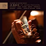 Bach: St John Passion [Richard Egarr, James Gilchrist, Matthew Rose] [Academy Of Ancient Music: AAM002] James Gilchrist