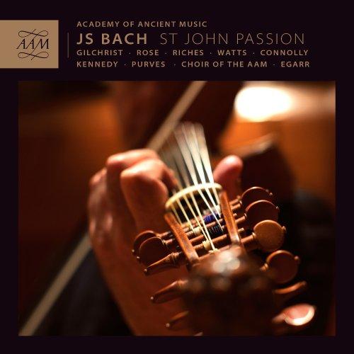 bach-st-john-passion-richard-egarr-james-gilchrist-matthew-rose-academy-of-ancient-music-aam002