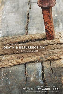 Faith Lessons on the Death and Resurrection of the Messiah (Church Vol 4) Participant's Guide