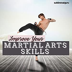 Improve Your Martial Arts Skills Speech