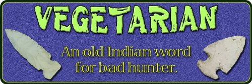 River's Edge Vegetarian Old Indian Word Tin Sign