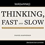 Summary of Thinking, Fast and Slow by Daniel Kahneman |  Flash Books