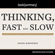 Summary of Thinking, Fast and Slow by Daniel Kahneman Audiobook by  Flash Books Narrated by Dean Bokhari