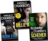 Kimberley Chambers Kimberley Chambers Collection 3 Books Set, Billie Jo, Born Evil and the Schemer