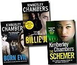 Kimberley Chambers Kimberley Chambers Collection 3 Books Set, Billie Jo, Born Evil and the Schemer