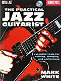 Berklee The Practical Jazz Guitarist By Mark White + Cd